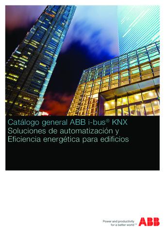 ABB - ABB y bus KNX soluciones de automatización y eficiencia energética para edificios