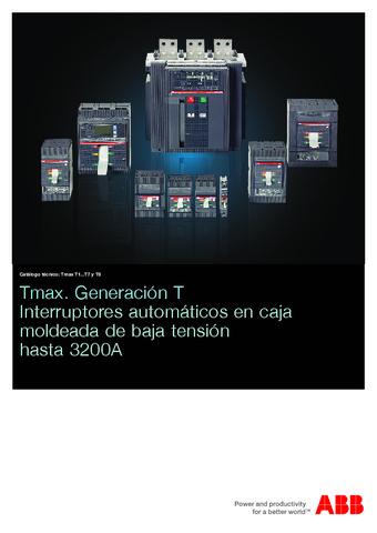 ABB - Tmax generación t interruptores automáticos en caja moldeada de baja tensión hasta 3200a