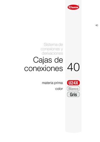 Unex - Cajas de conexiones 40 u24x gris