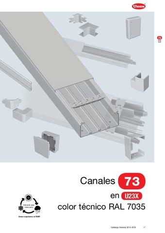 Unex - Canal 73 en U23X color gris RAL 7035