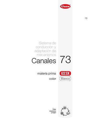 Unex - Canal 73 u23x blanco