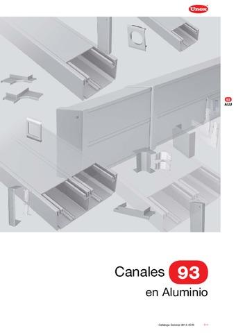 Unex - Canal 93 en aluminio