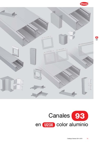 Unex - Canal 93 en U23X color aluminio