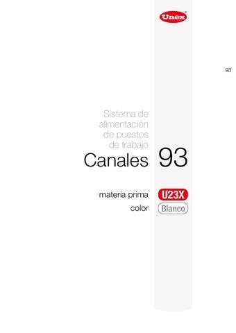 Unex - Canal 93 u23x blanco