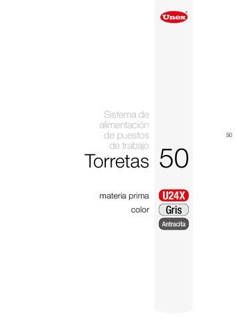 Unex - Torreta 50 u24x gris