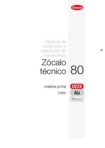 Unex - Zócalo técnico 80 u23x color aluminio